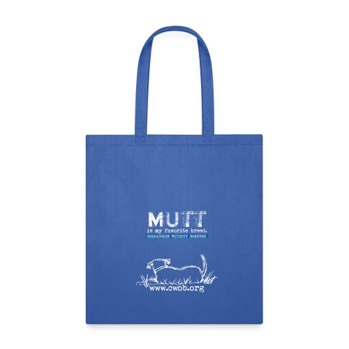 Mutt is My favorite Breed - Tote Bag