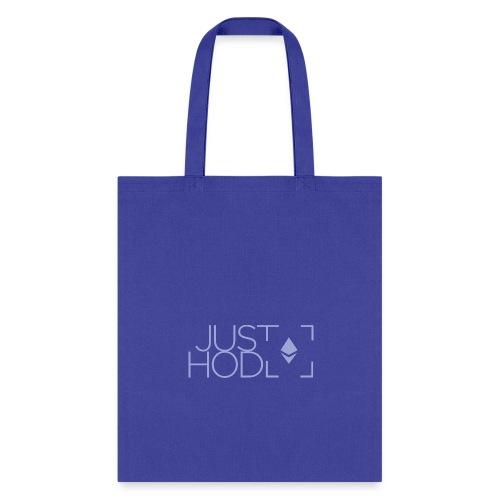 JUST HODL ETH - Tote Bag