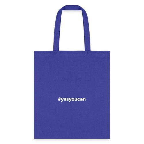 yesyoucan - Tote Bag