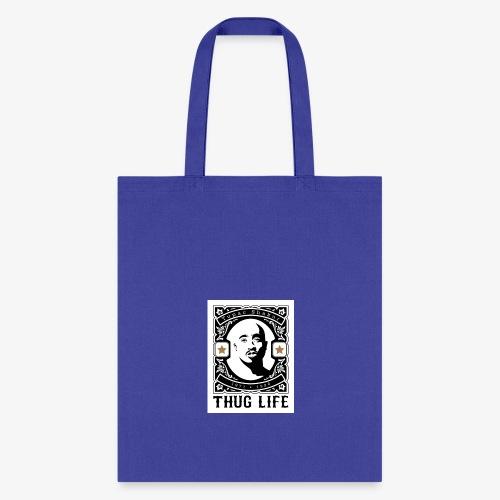 THUG LIFE - Tote Bag