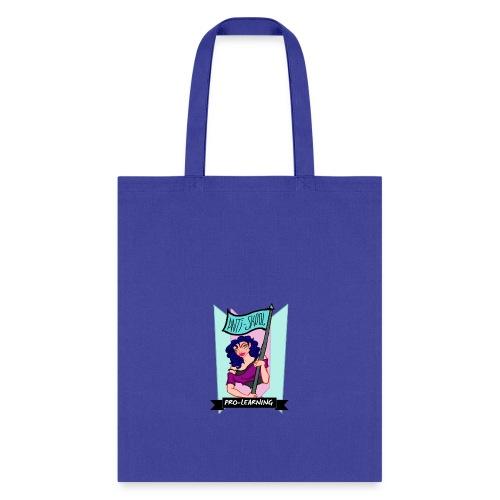 Anti School, Pro Learning - Tote Bag