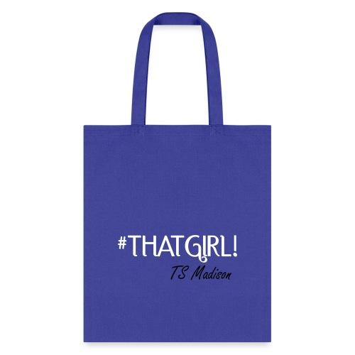 thatgirlsig2 - Tote Bag