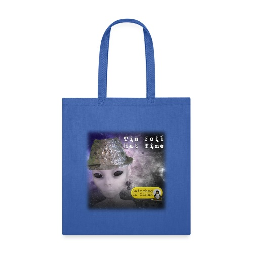 Tin Foil Hat Time (Space) - Tote Bag