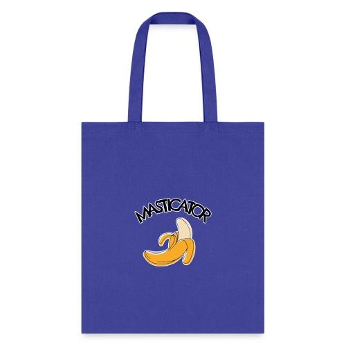 Masticator - Tote Bag
