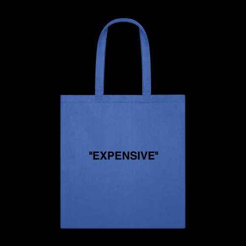 Expensive - Tote Bag