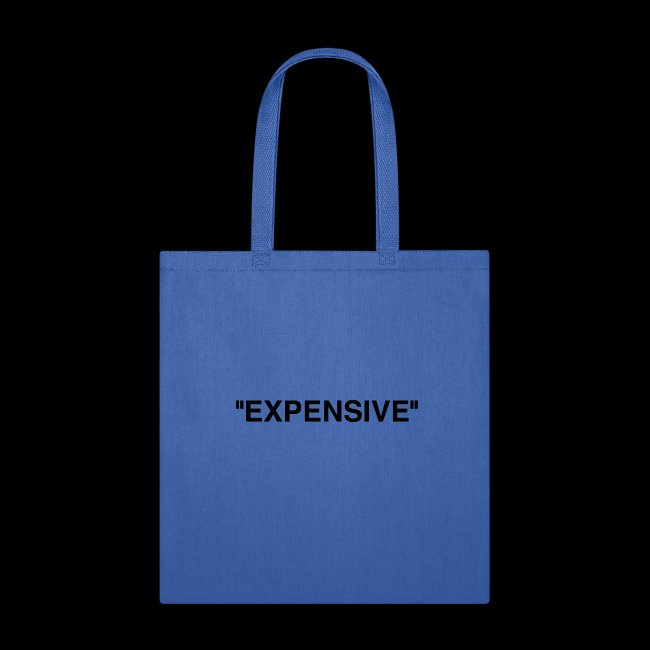"""""""Expensive"""""""