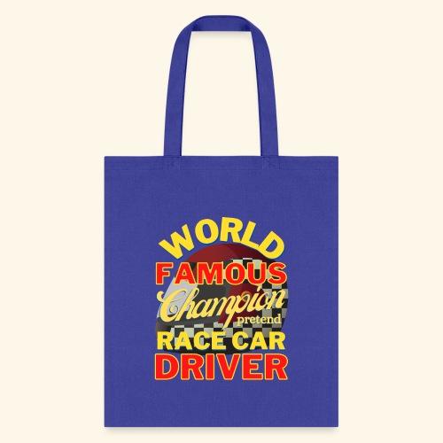World Famous Champion pretend Race Car Driver - Tote Bag