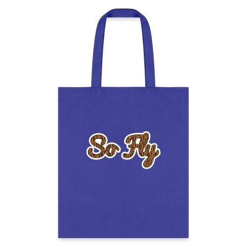 So Fly Tiger - Tote Bag