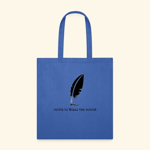 Write to Bless the World - Tote Bag