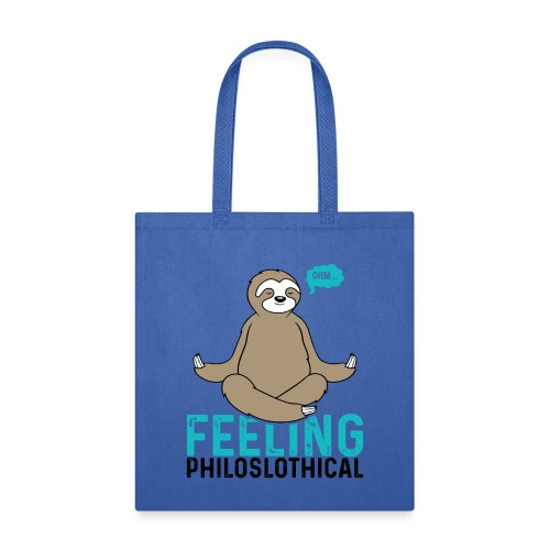 Feeling Philoslothical - Tote Bag