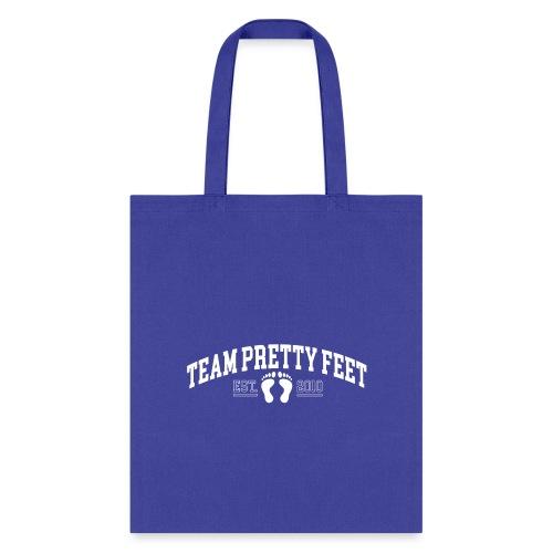 Team Pretty Feet™ Universi-TEE - Tote Bag