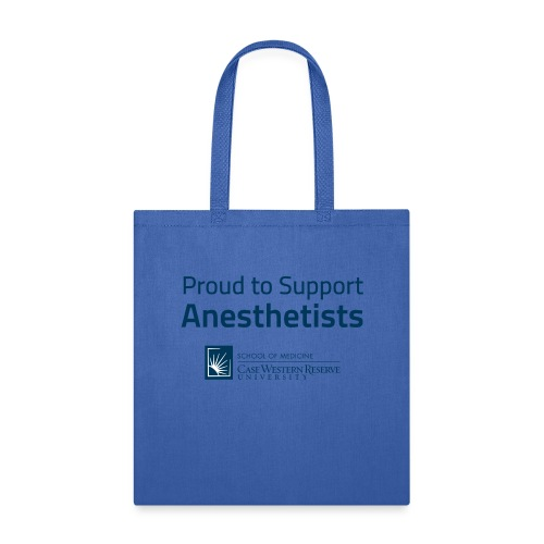Proud to Support Anesthetists - Tote Bag