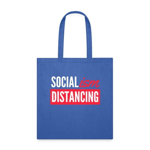 SOCIALism DISTANCING - Tote Bag