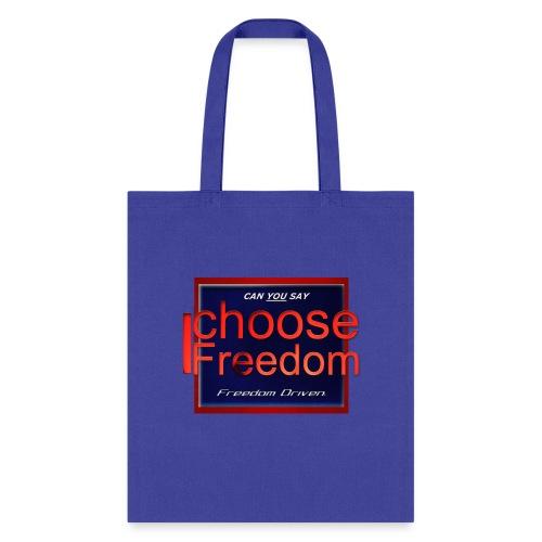I Choose Freedom - Outside the Box - Tote Bag