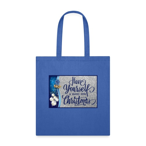 Have Yourself a Merry Little Christmas - Tote Bag