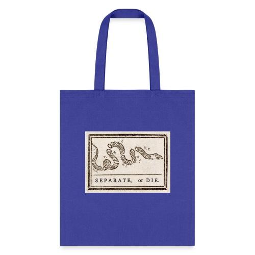 Separate or Die (Join or Die) - Tote Bag