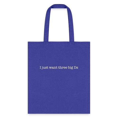 Big Ds - Tote Bag
