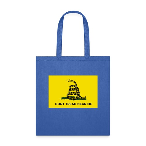 DONT TREAD NEAR ME Gasden Flag - Tote Bag