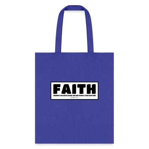 Faith - Faith, hope, and love - Tote Bag