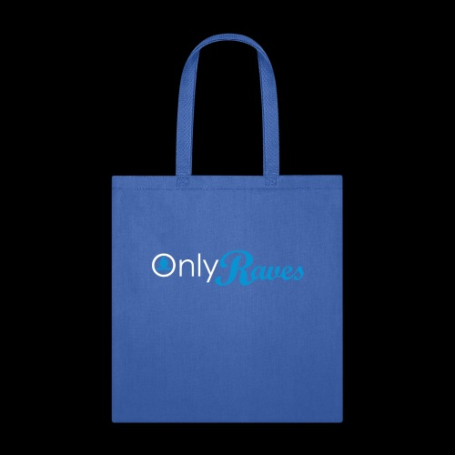 Only Raves - Tote Bag