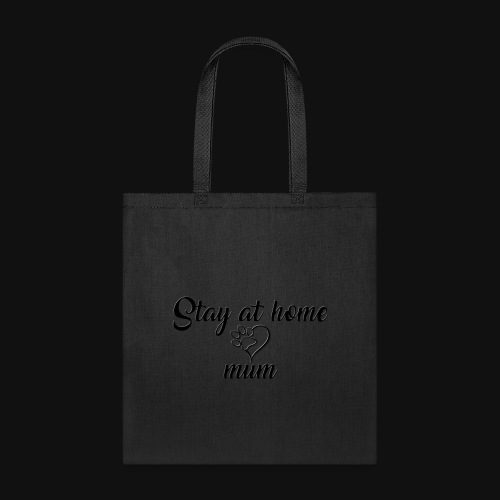 Stay At Home Mum - Tote Bag