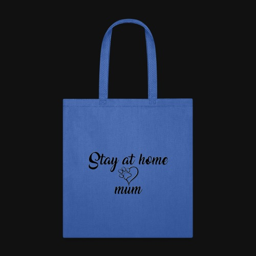 Stay At Home Mum - Tote Bag
