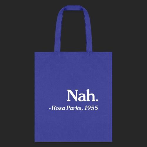 Nah. - Tote Bag