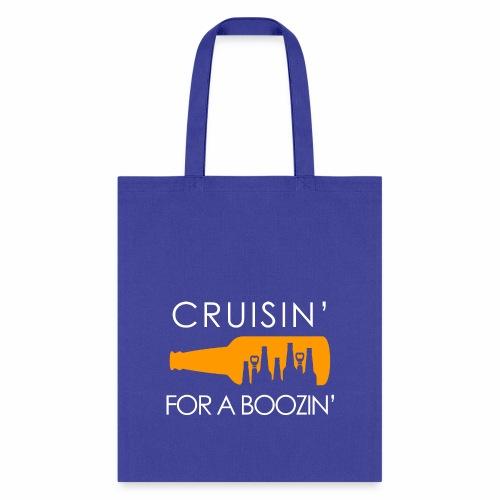 Crusin' For A Boozin' T-Shirt - Tote Bag