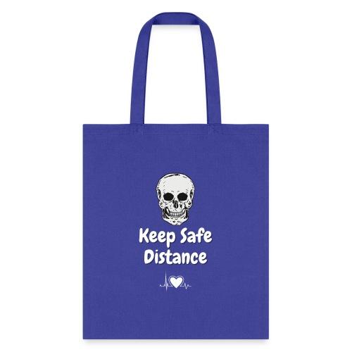 Keep Safe Distance - Tote Bag