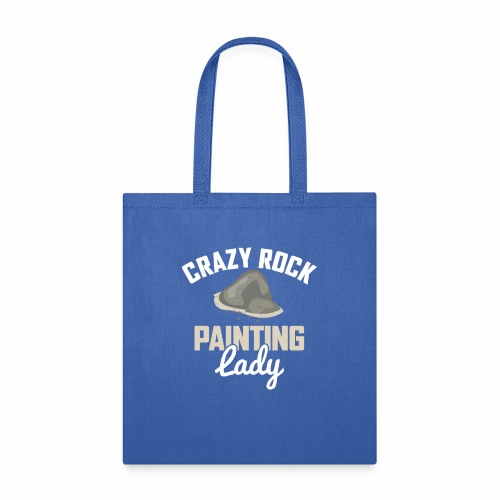CRAZY ROCK PAINTING LADY - Tote Bag