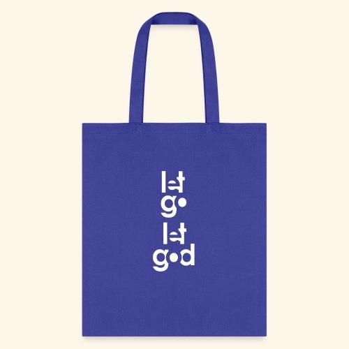 LET GO LET GOD LGLG #2 - Tote Bag