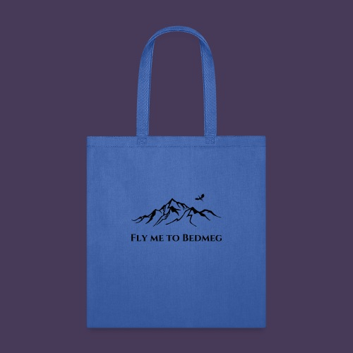Fly Me To Bedmeg (black) - Tote Bag