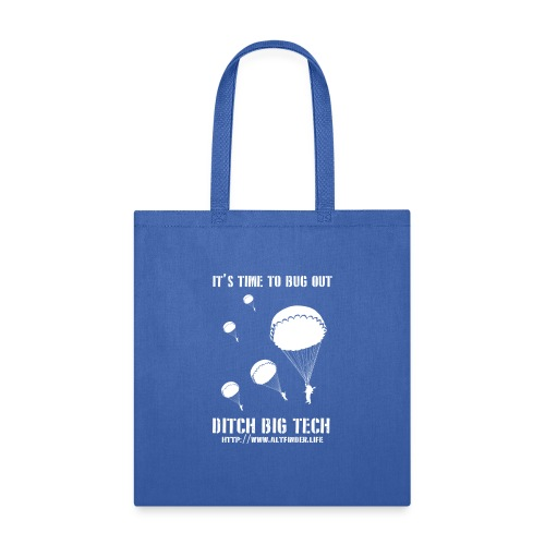 It's Time To Bug Out - Tote Bag