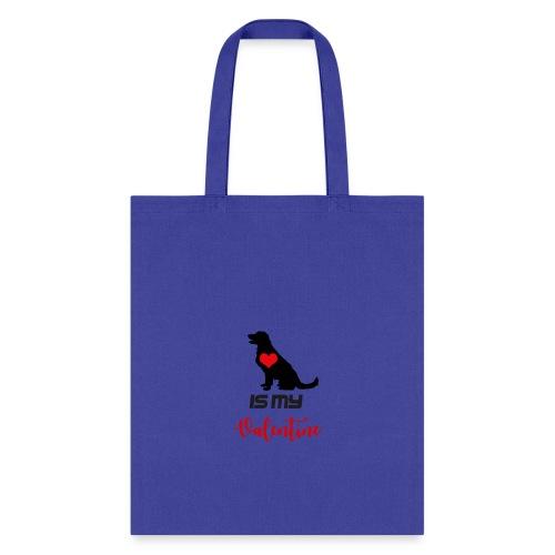 Dog is my Valentine - Tote Bag