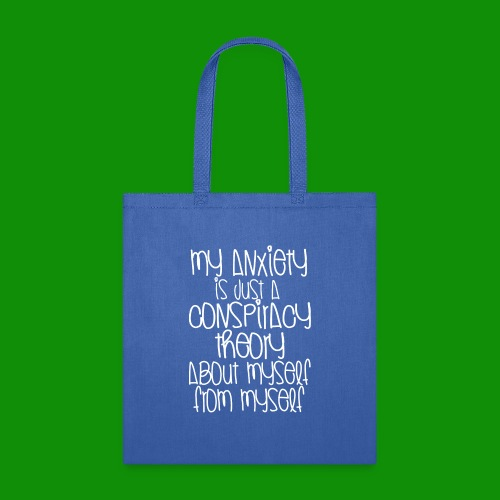 Anxiety Conspiracy Theory - Tote Bag