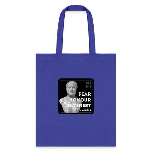 Fear, Honour, Interest - Tote Bag