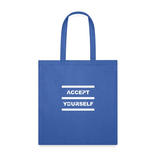 Accept Yourself White Letters - Tote Bag