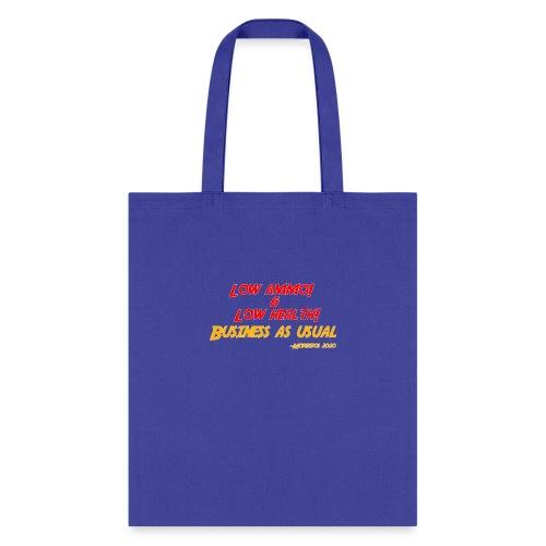 Low ammo & Low health + Logo - Tote Bag