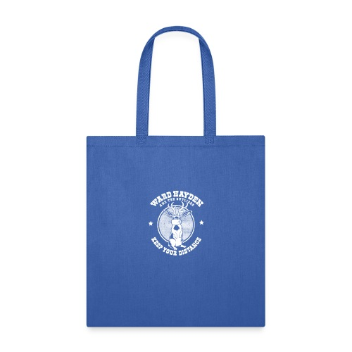 Ward Hayden & The Outliers - Keep Your Distance - Tote Bag