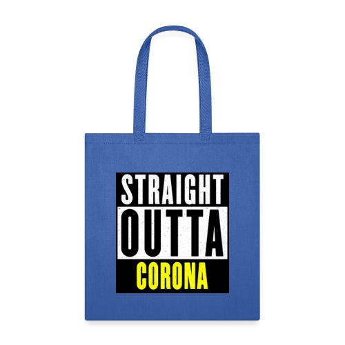 Straight Outta Corona - Tote Bag