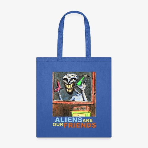 Aliens Are Our Friends - Tote Bag