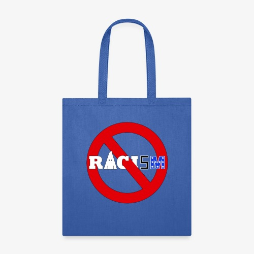 No Racism - Tote Bag
