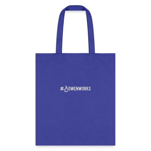 #Bowenworks - Tote Bag