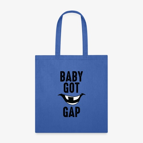 Baby Got Gap - Tote Bag