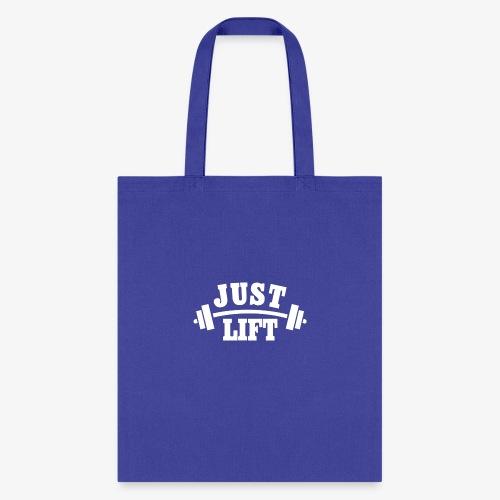 Just Lift - Tote Bag