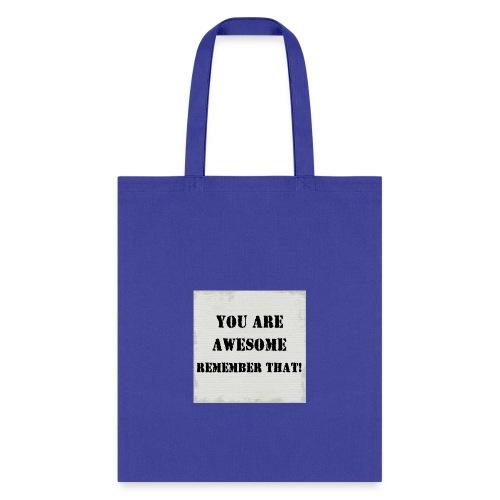 Remember that - Tote Bag