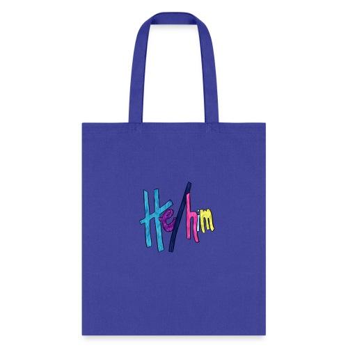 He/Him 1 - Small (Nametag) - Tote Bag