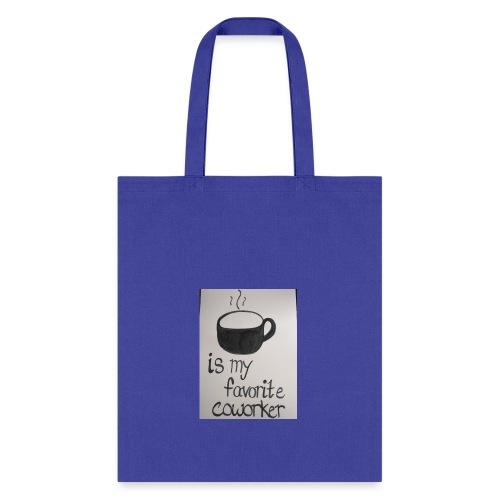 Coffee coworker - Tote Bag