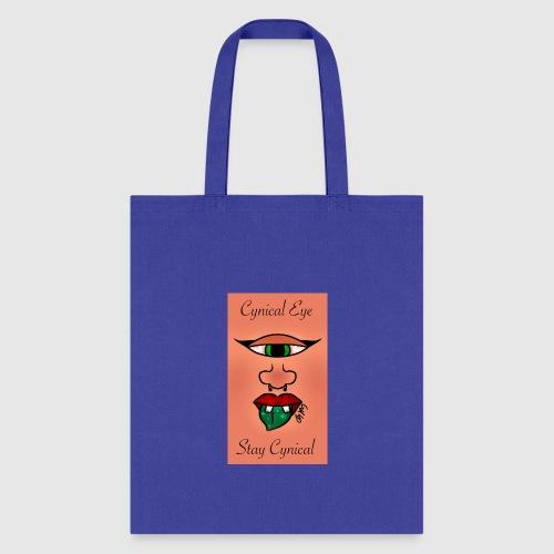 Cynical Eye ~ Stay Cynical - Tote Bag