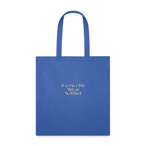 If you can read this, you're awesome - white - Tote Bag